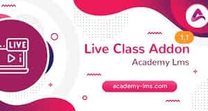 Academy LMS Live Streaming Class Addon Latest Version Download