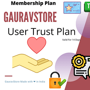 GauravStore User Trust Plan -For 14 Days GPL Downlaod
