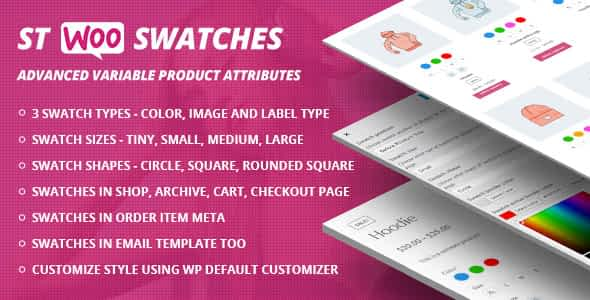 STWooSwatches – WooCommerce Product Attribute Swatches free download