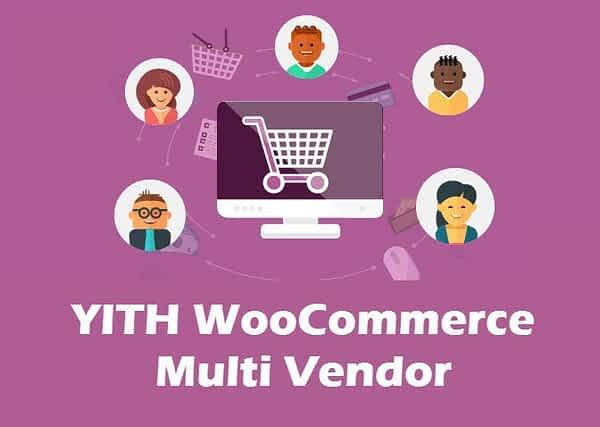 YITH WOOCOMMERCE MULTI VENDOR MARKETPLACE Pro Premium Download