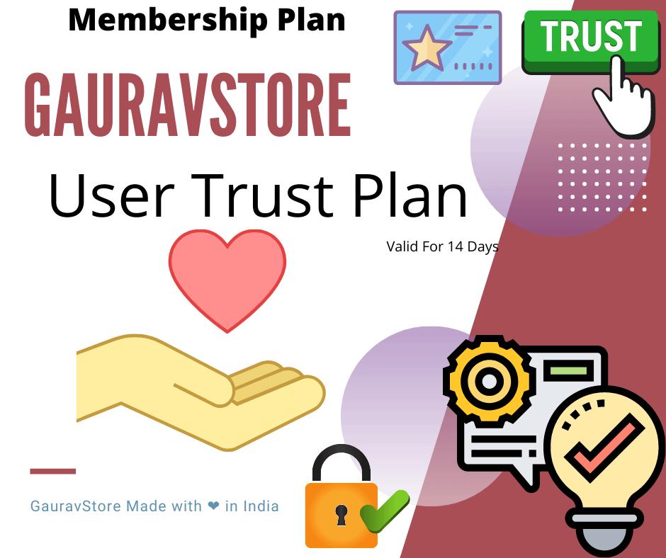 GauravStore User Trust Plan -For 14 Days GPL Downlaod